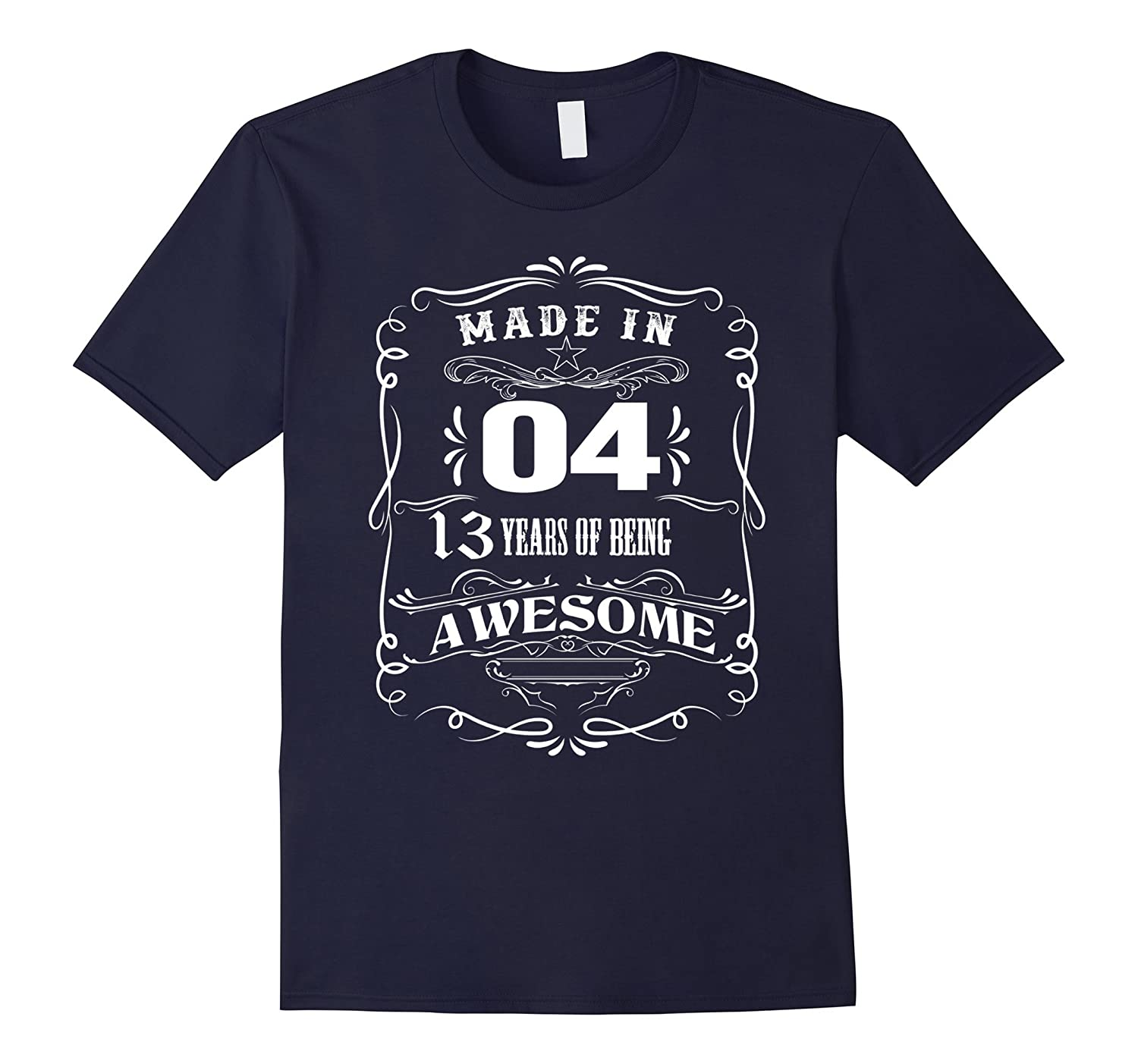 13th birthday shirt Made in 2004 13 Years Of Being Awesome-TH