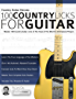 Country Guitar Heroes - 100 Country Licks for Guitar: Master 100 Country Guitar Licks In The Style of The 20 Greatest Players (Play Country Guitar Licks) (English Edition)