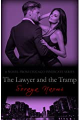 The Lawyer and the Tramp: A Standalone Mafia Romance (Chicago Syndicate Book 7) Kindle Edition