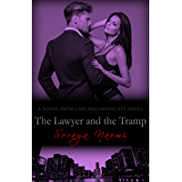 The Lawyer and the Tramp: A Standalone Mafia Romance (Chicago Syndicate Book 7) (English Edition)