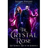 The Crystal Rose: Rite of the Warlock (Rite World Book 6)