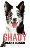 Shady (Shady Springs Dog Mysteries Book 1)