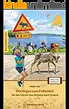 Ohrfeigen zum Frühstück: Mit dem Fahrrad 1.600 Kilometer durch Finnland