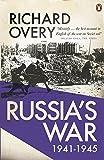 Russia's War 1941 - 1945