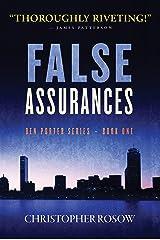 False Assurances: Ben Porter Series - Book One Kindle Edition