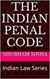 The Indian Penal Code: Indian Law Series