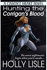 Hunting the Corrigan's Blood (A Cadence Drake Novel Book 1)