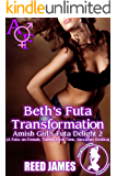 Beth's Futa Transformation (Amish Girl's Futa Delight 2): (A Futa-on-Female, Taboo, First Time, Succubus Erotica)