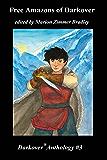 Free Amazons of Darkover (Darkover anthology Book 3)