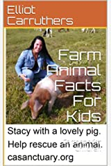 Farm Animal Facts For Kids: Cartoons for Children (Fun Animal Facts Book 1) Kindle Edition