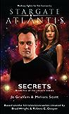 STARGATE ATLANTIS: Secrets (Book 5 in the Legacy series) (Stargate Atlantis: Legacy series)