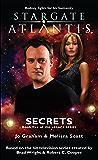 STARGATE ATLANTIS: Secrets (Book 5 in the Legacy series) (Stargate Atlantis: Legacy series) (English Edition)