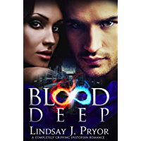 Blood Deep: A completely gripping dystopian romance (Blackthorn Book 4)