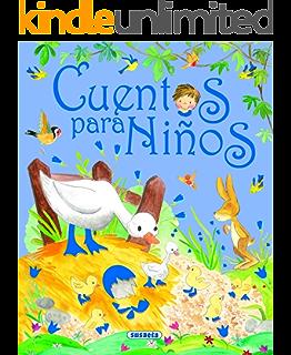 Cuentos para niños (los mejores cuentos para niños y niñas) (Spanish Edition)