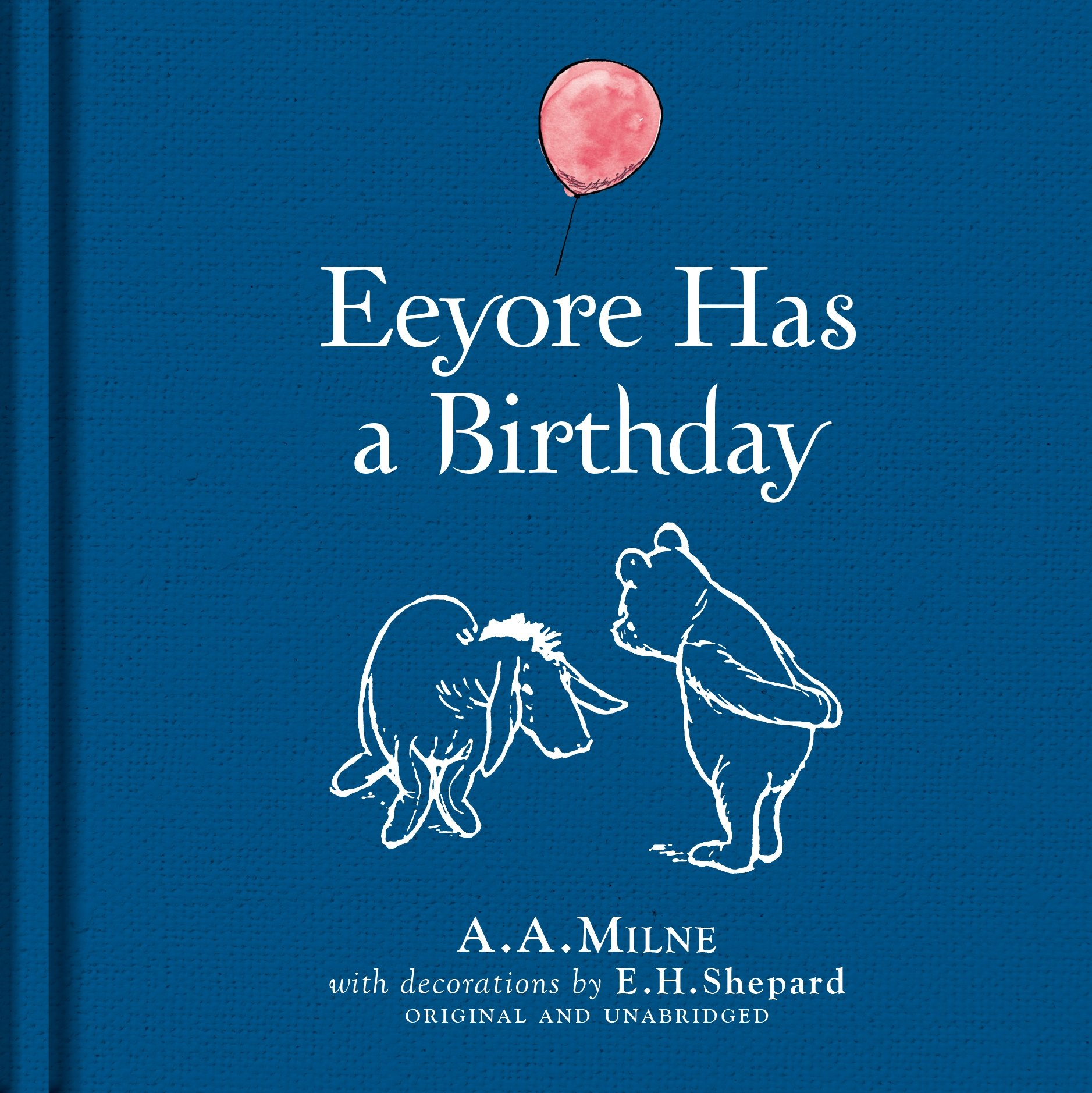 Winnie-The-Pooh: Eeyore Has a Birthday ebook