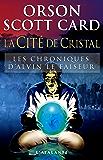 La Cité de Cristal: Les Chroniques d'Alvin le Faiseur, T6