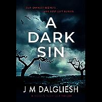 A Dark Sin: A chilling British detective crime thriller (The Hidden Norfolk Murder Mystery Series Book 8)
