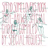 SPEND SOME LOVERS ROCK TIME - ARIWA SPECIAL CHOICE- (日本独自企画盤)