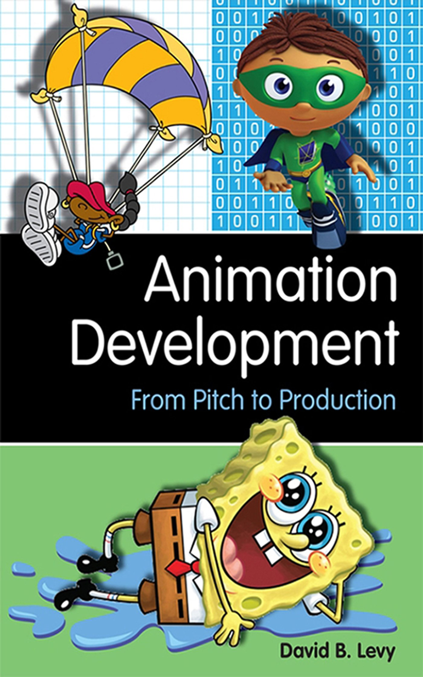 Download Animation Development: From Pitch to Production PDF