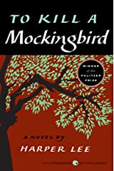 To Kill a Mockingbird (Harperperennial Modern Classics) Kindle Edition