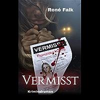 Vermisst (Denise Malowski  und Tobias Heller ermitteln 14) (German Edition)