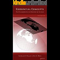 Geospatial Concepts: The Fundamentals of Geospatial Science