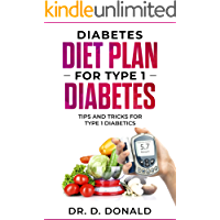 Diabetes Diet Plan for Type 1 Diabetes: Tips and Tricks for Type 1 Diabetes (English Edition)