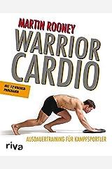 Warrior Cardio: Ausdauertraining für Kampfsportler (German Edition) Kindle Edition