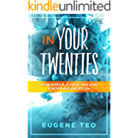 In Your Twenties: How Does A-Z Help You Live a More Balanced 20s (English Edition)