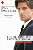 The Billionaire's Private Scandal (Invested in Love Series)