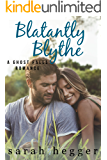 Blatantly Blythe (The Ghost Falls Series Book 3)