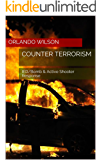 Counter Terrorism: IED/Bomb & Active Shooter Response