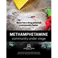 Methamphetamine: community under siege