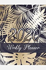 Gold Palm Leaf Weekly Planner: 2020 dated yearly planning calendar with notes; 1-page per week spread Paperback