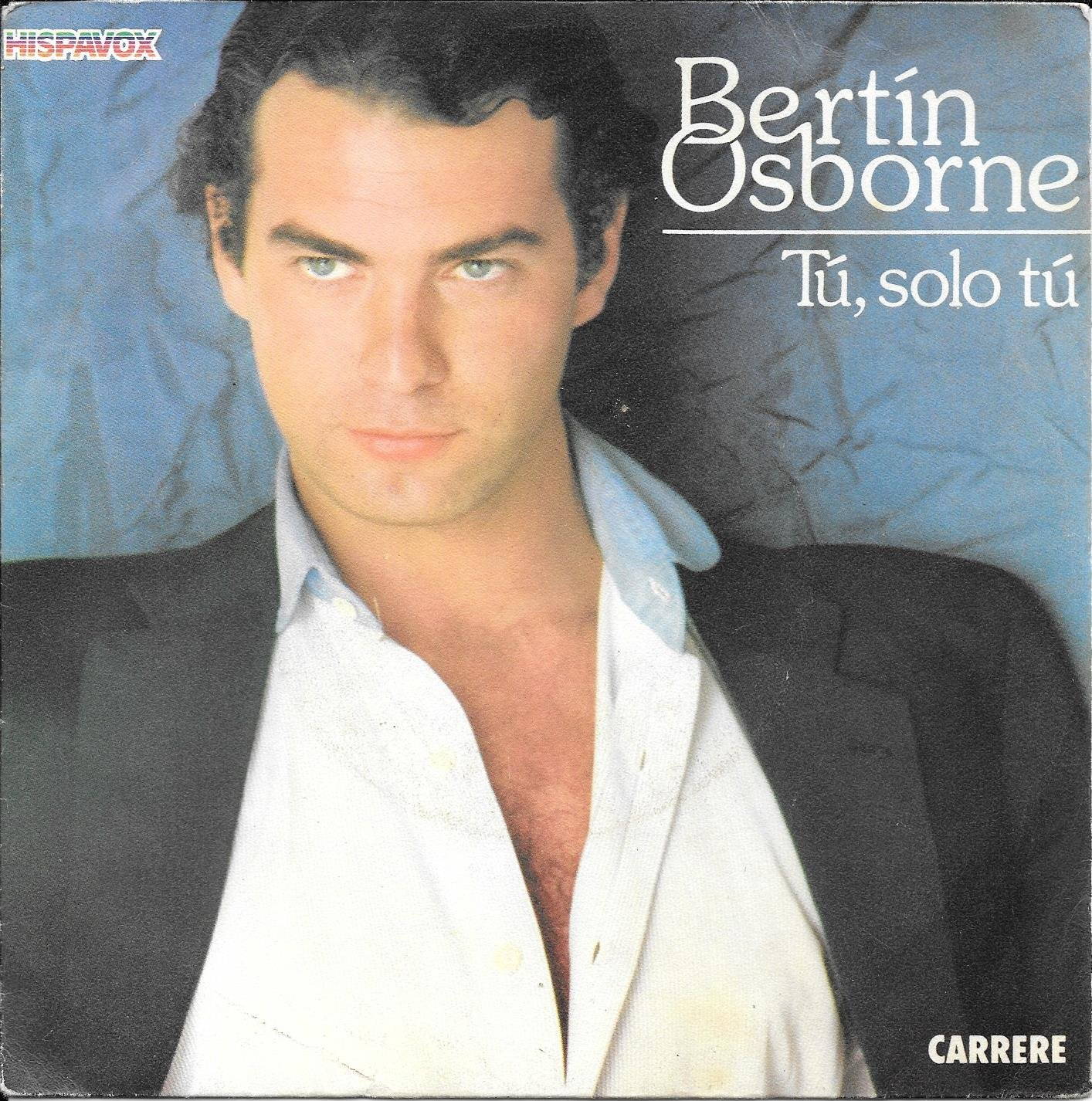 Tu, solo tu / Vinyl single : Bertin Osborne: Amazon.es: Música