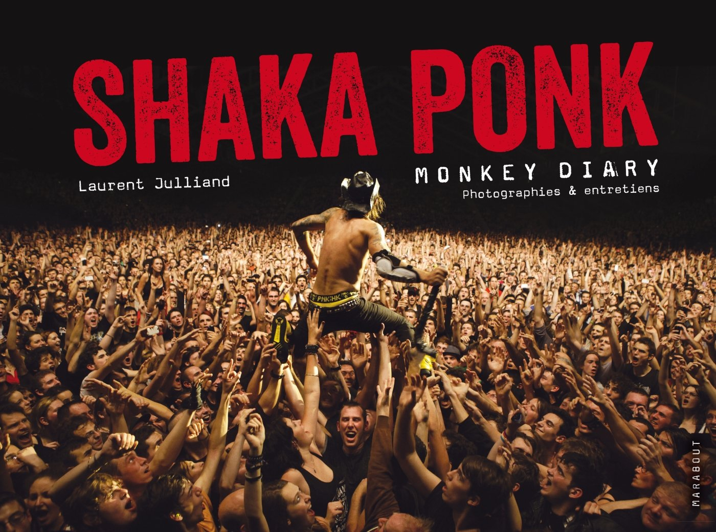 Shaka Ponk Vie Quotidienne Julliand Laurent 9782501097833 Amazon Com Books