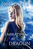 Embracing the Dragon (Flames of Kalleen Book 1)