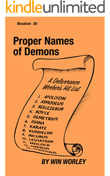 Proper Names of Demons (Booklet Book 28) - Kindle edition by Worley, Win.  Religion & Spirituality Kindle eBooks @ Amazon.com.