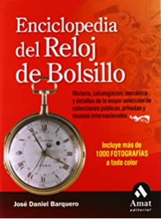 ENCICLOPEDIA DEL RELOJ DE BOLSILLO (Spanish Edition)