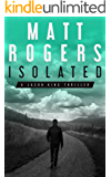 Isolated: A Jason King Thriller (Jason King Series Book 1)