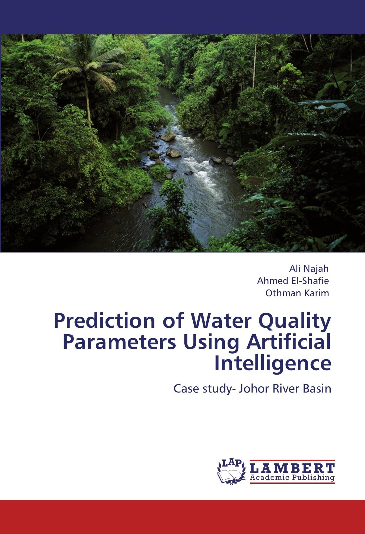 Download Prediction of Water Quality Parameters Using Artificial Intelligence: Case study- Johor River Basin ebook