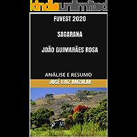 FUVEST 2020  SAGARANA  JOÃO GUIMARÃES ROSA: ANÁLISE E RESUMO (LITERATURA FUVEST 2019 Livro 7)