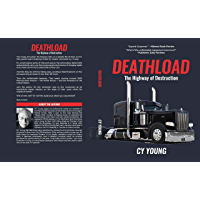 Deathload: The Highway of Destruction (English Edition)