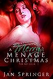 A Merry Menage Christmas: Menage Romance Serial (The Key Club Book 3)
