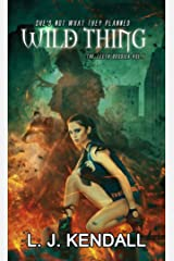 Wild Thing: A cross-genre sci-fi/fantasy thriller (The Leeth Dossier Book 1) Kindle Edition