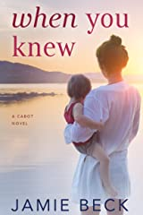 When You Knew (The Cabots Book 3) Kindle Edition