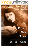 Point One Five (Rules Undying Book 4)