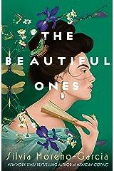 The Beautiful Ones: A Novel Kindle Edition