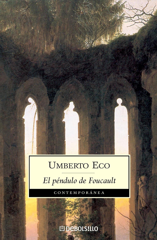El péndulo de Foucault eBook: Eco, Umberto: Amazon.es: Tienda Kindle