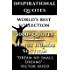 Inspirational Quotes - World's Best Ultimate Collection - 3000+ Motivational Quotations Plus Special Humor Section